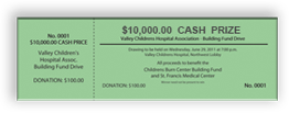 $10,000 Cash Prize - Valley Childrent's Hospital Association - Building Fund Drive - Sample Ticket