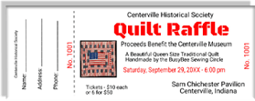 Centerville Historical Society - Quilt Raffle - Proceeds Benefit the Centerville Museum - Sample Ticket